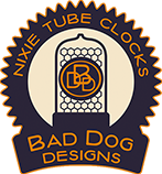 Bad Dog Designs Nixie Clocks Ltd